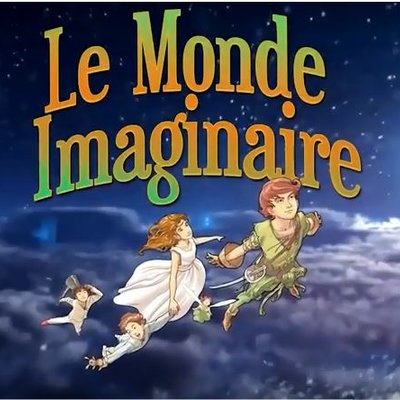 LE MONDE IMAGINAIRE DE PETER PAN